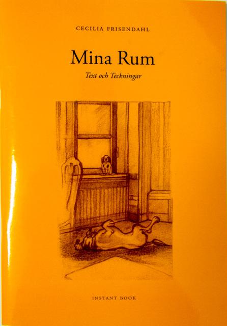 Cecilia Frisendahl, Mina Rum