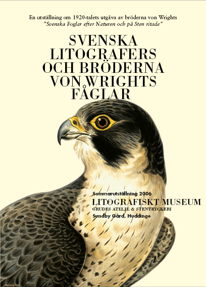 2006: Svenska litografers och bröderna von Wrights fåglar