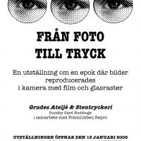 2009: Från Foto till Tryck